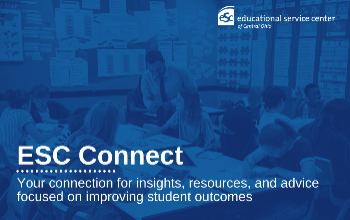 "blue background of students in a classroom, ""ESC Connect"" in white font with ESC white logo"