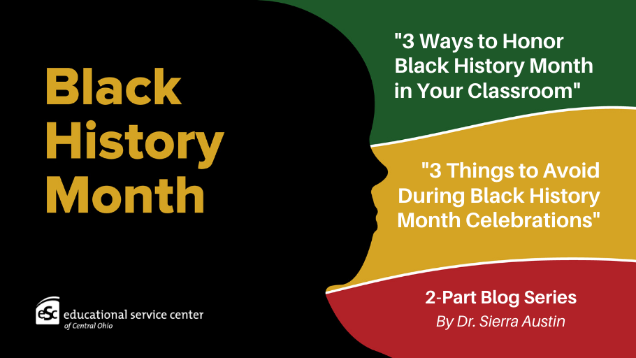 Words Black History Month on black background. 2-part blog series by Dr. Sierra Austin on Red background