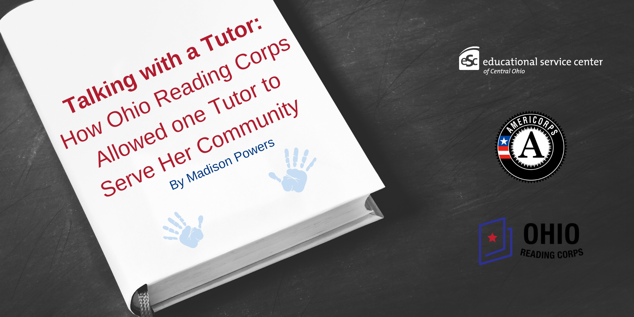 "book cover with ""Talking with a Tutor: How Ohio Reading Corps Allowed one Tutor to Serve Her Community"""